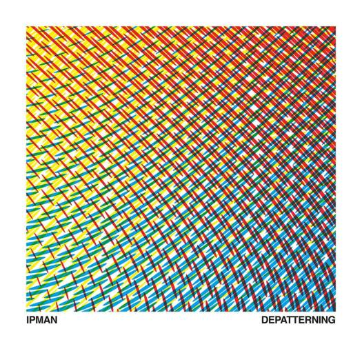 Ipman-Depatterning