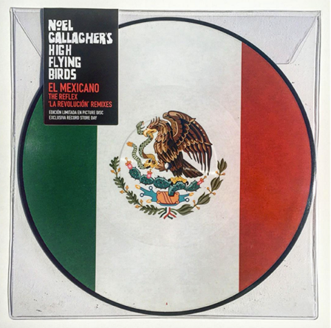 El Mexicano The Reflex _La Revolucion_ Remixes Noel Gallagher's high flying birds