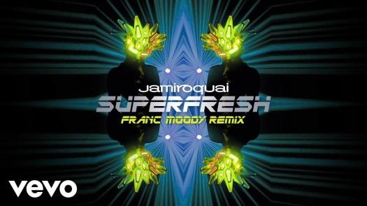 Jamiroquai - Superfresh Franc Moody Remix.jpg