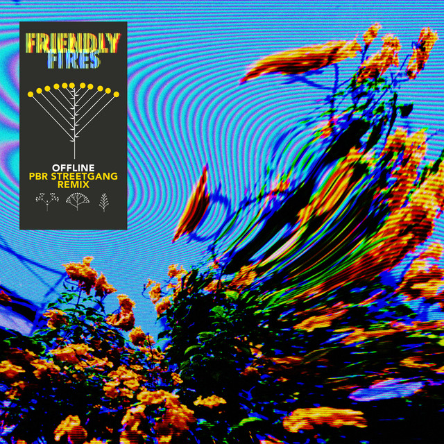 Friendly Fires – Offline (PBR Streetgang Remix Edit)