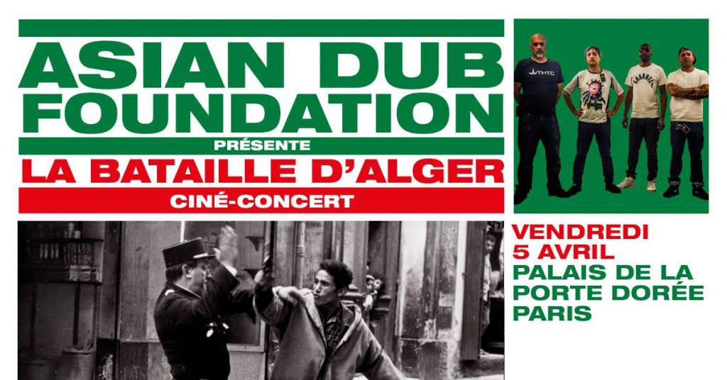 Asian Dub Foundation – Battle of Algiers Theme (In remembrance of Ennio Morricone)